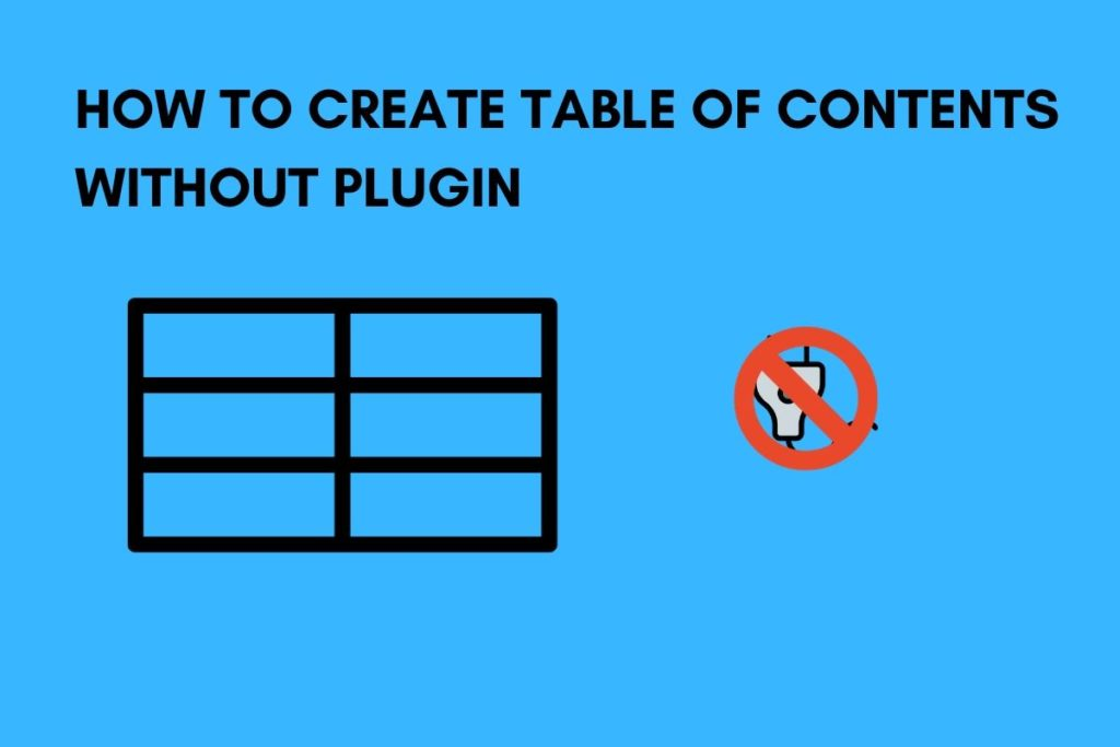 How To Create Table Of Contents Without Plugin