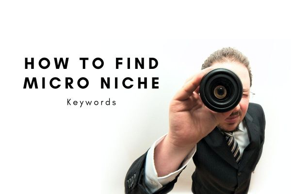 how to find micro niche keywords