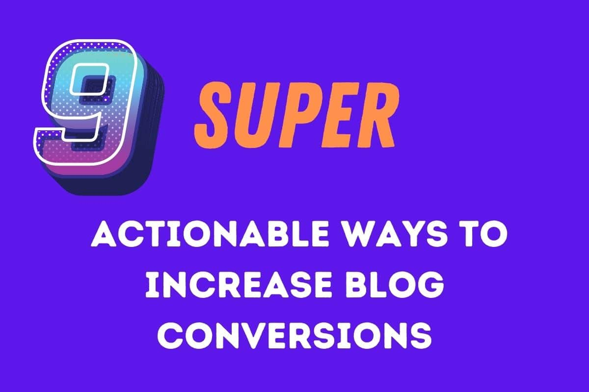 ways to increase blog conversions