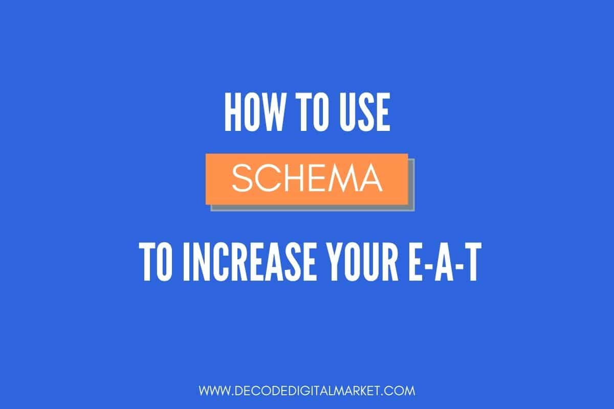 how to use schema to increase your e-a-t